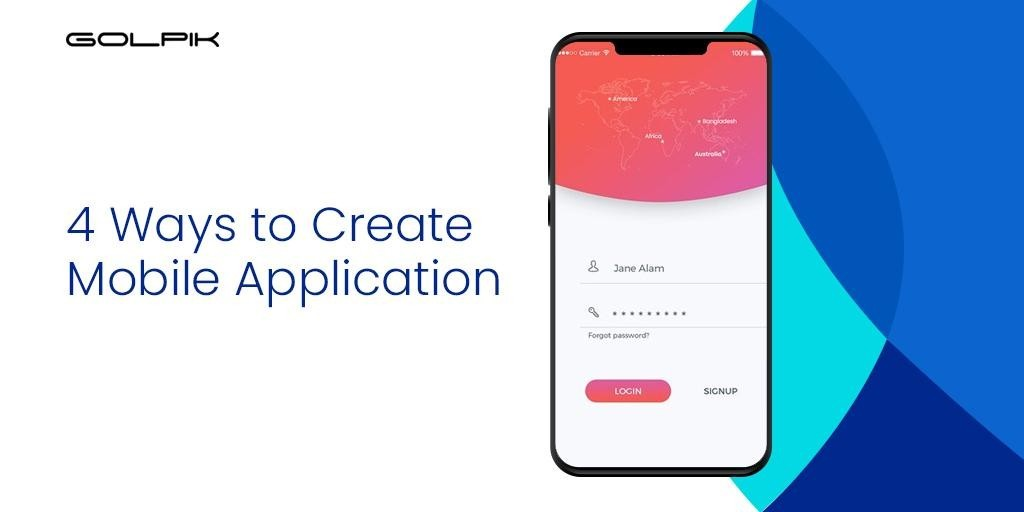 4 Ways to Create Mobile Application