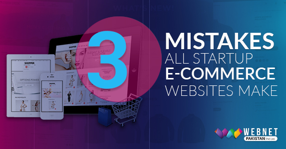 3 Mistakes All Startup E-commerce Websites Make