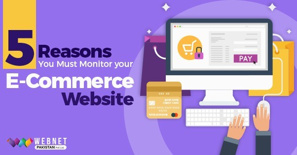 5 Reasons You Must Monitor Your E-commerce Website