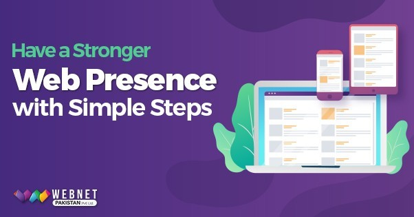 Have a Stronger Web Presence with Simple Steps